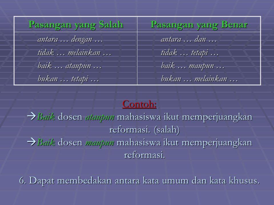Syarat Ketepatan Pemilihan Kata 1. Dapat membedakan antara denotasi dan konotasi Contoh: kata 'bunga' 2. Dapat membedakan kata-kata yang hampir bersin