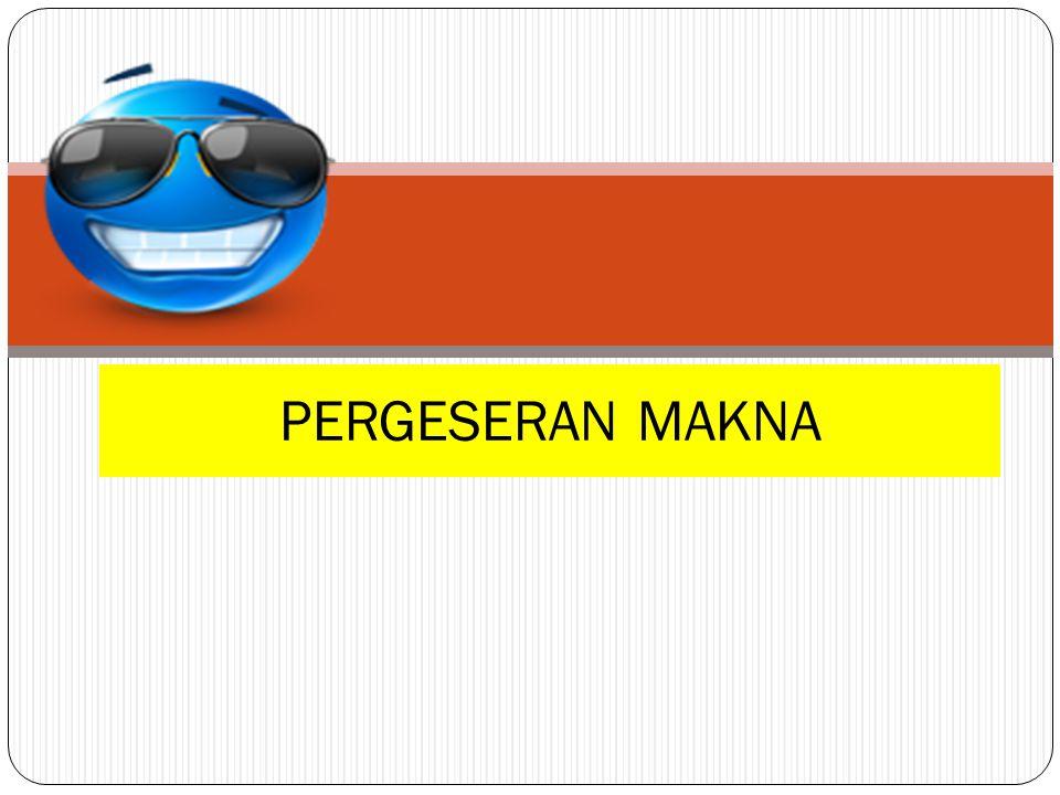 PERGESERAN MAKNA