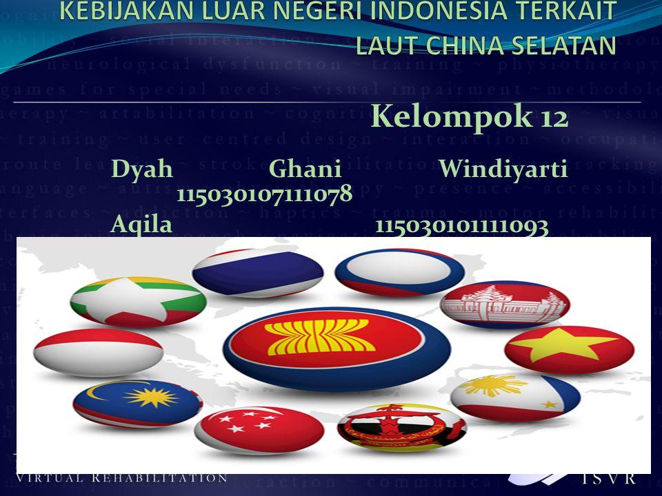 Kelompok 12 Dyah Ghani Windiyarti 115030107111078 Aqila115030101111093 Kartika Alfiani115030107111094