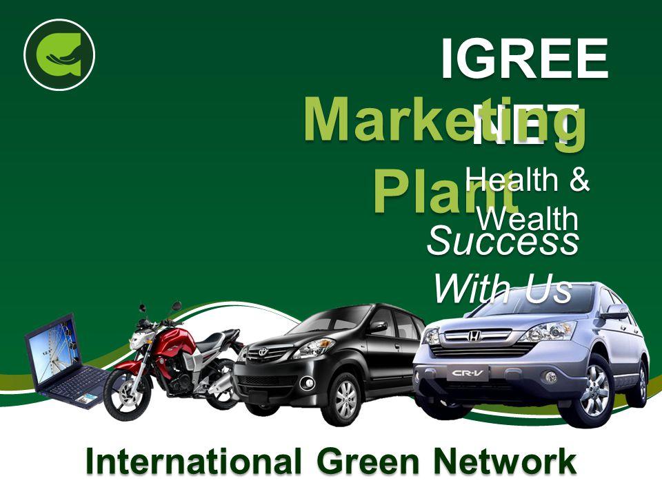 IGREE NET Marketing Plant Health & Wealth International Green Network Success With Us