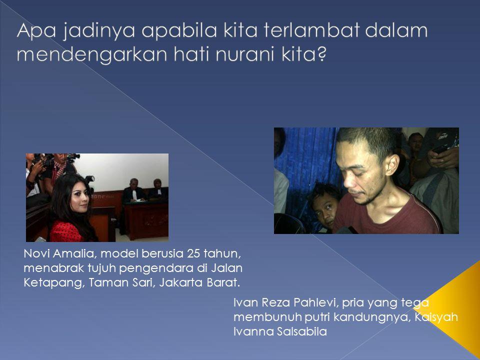 Novi Amalia, model berusia 25 tahun, menabrak tujuh pengendara di Jalan Ketapang, Taman Sari, Jakarta Barat. Ivan Reza Pahlevi, pria yang tega membunu