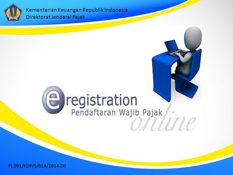 Kementerian Keuangan Republik Indonesia Direktorat Jenderal Pajak PJ.091/KUP/S/014/2014-00