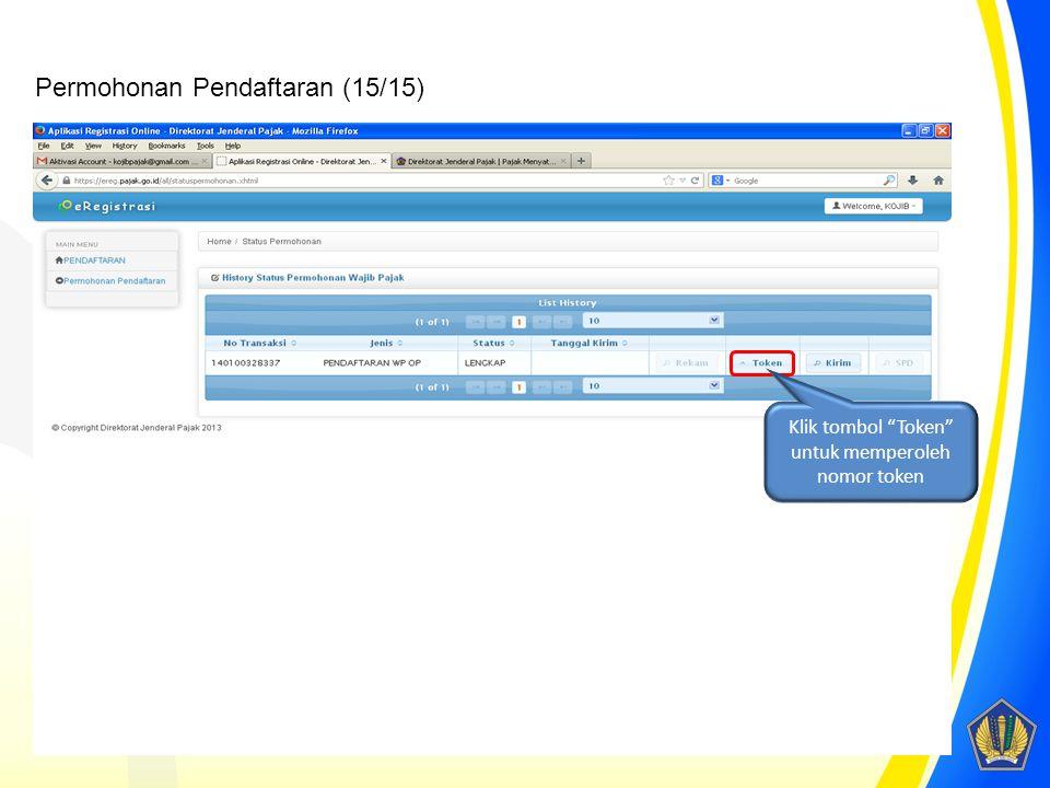 "Klik tombol ""Token"" untuk memperoleh nomor token Permohonan Pendaftaran (15/15)"