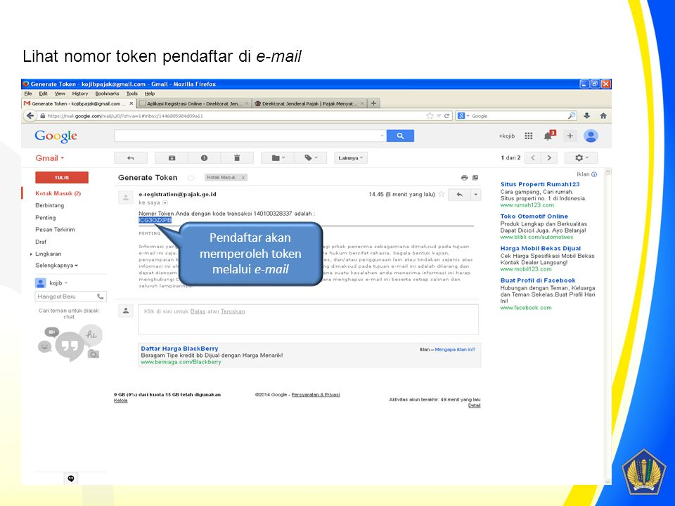 Pendaftar akan memperoleh token melalui e-mail Lihat nomor token pendaftar di e-mail