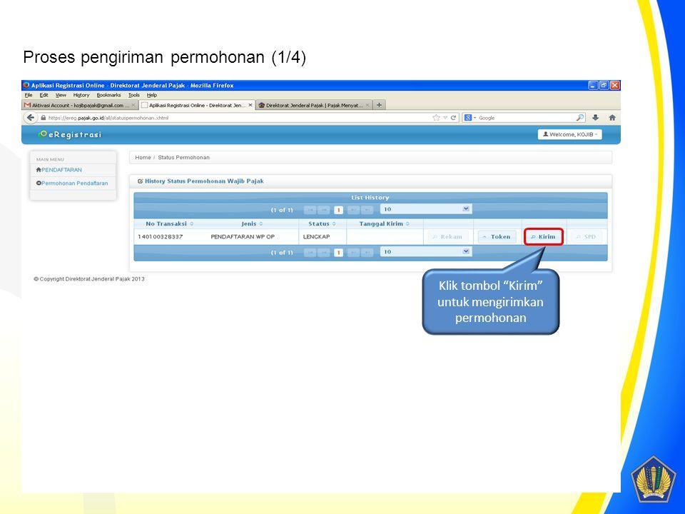 """Klik tombol """"Kirim"""" untuk mengirimkan permohonan Proses pengiriman permohonan (1/4)"""