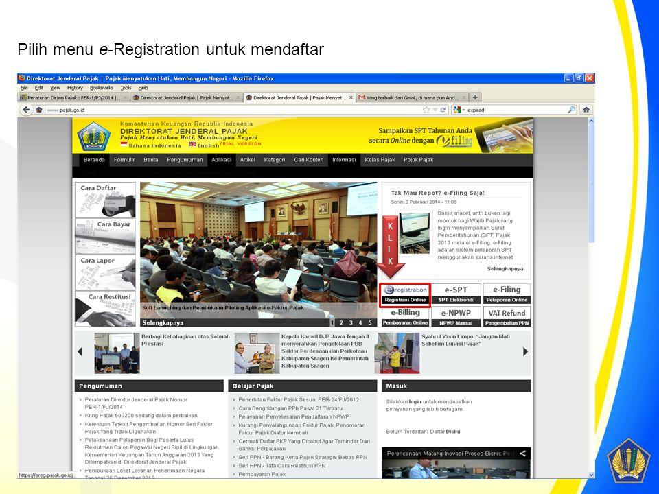 Pilih menu e-Registration untuk mendaftar KLIKKLIK KLIKKLIK