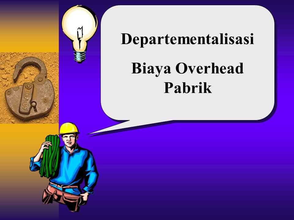 Pengertian Departementalisasi BOP adalah pembagian pabrik ke dalam bagian-bagian yang disebut departemen atau pusat biaya yg dibebani BOP.