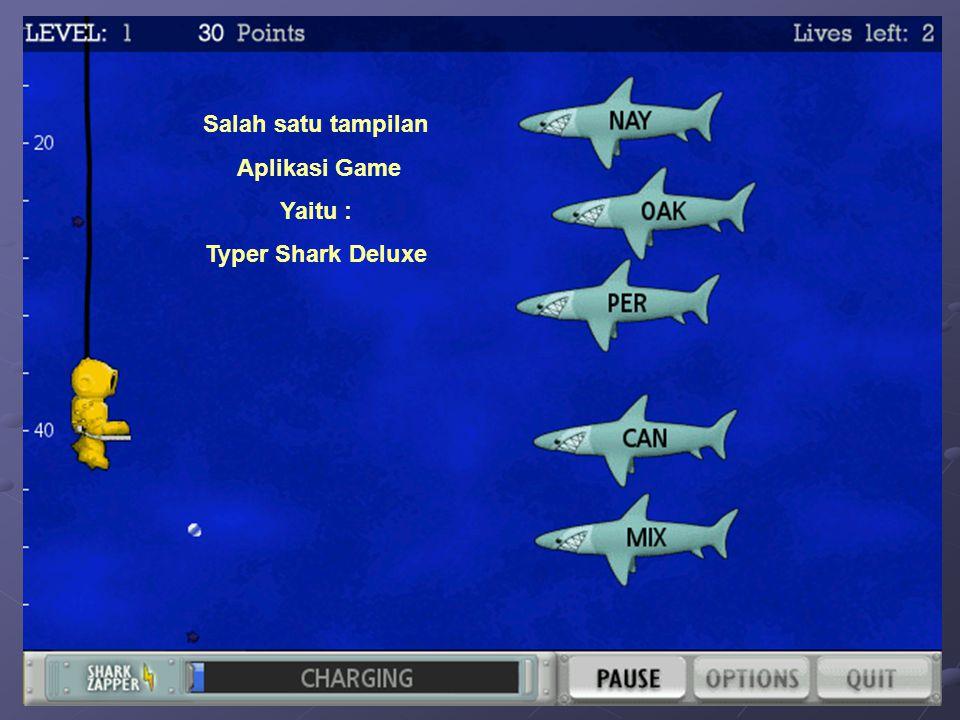 Salah satu tampilan Aplikasi Game Yaitu : Typer Shark Deluxe