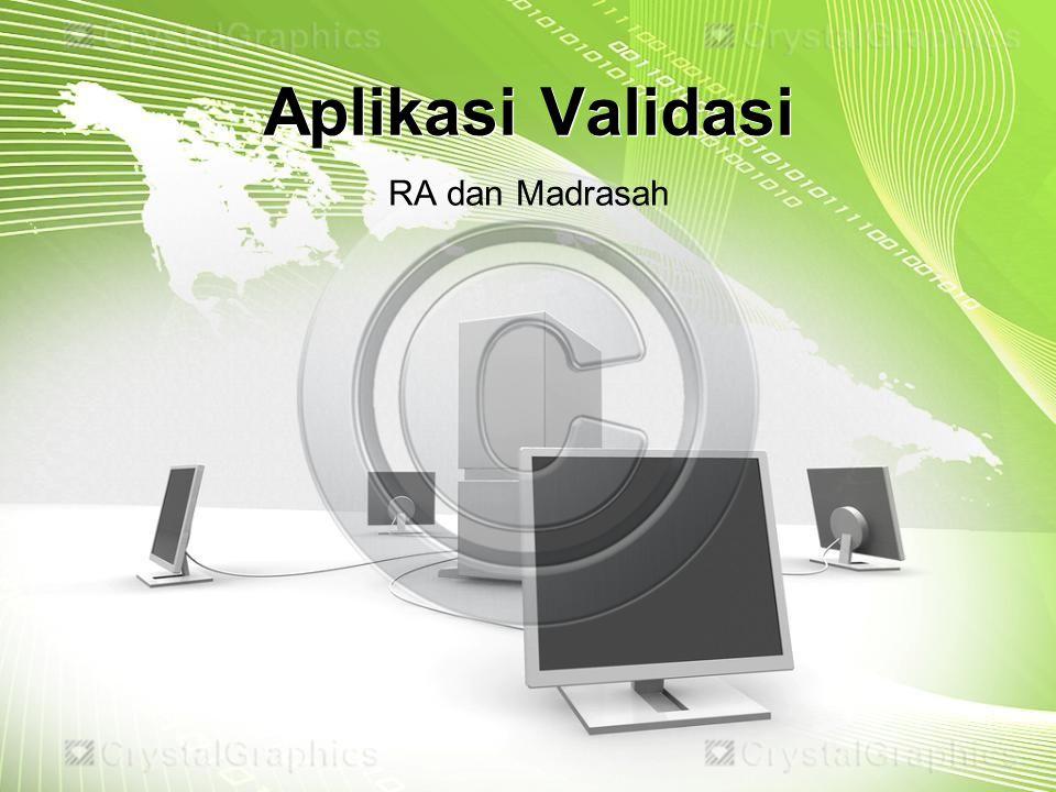 Langkah Pengisian dengan Form Excel dan Aplikasi (utk RA dan Madrasah)
