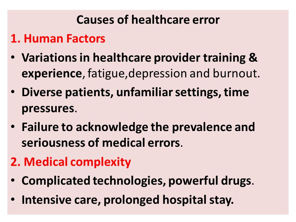Causes of healthcare error 1.