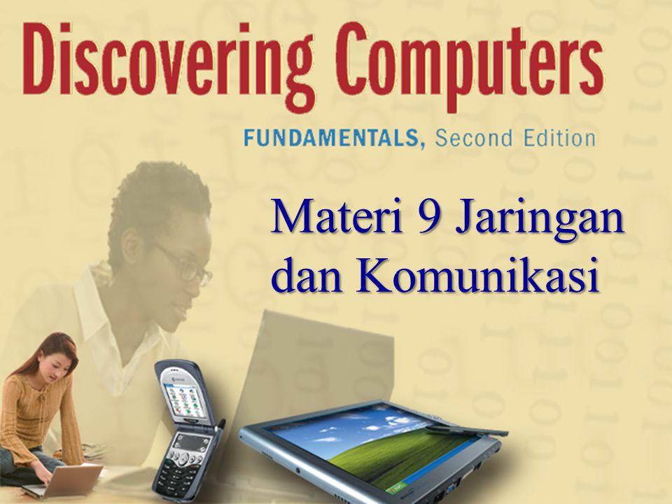 Materi 9 Jaringan dan Komunikasi