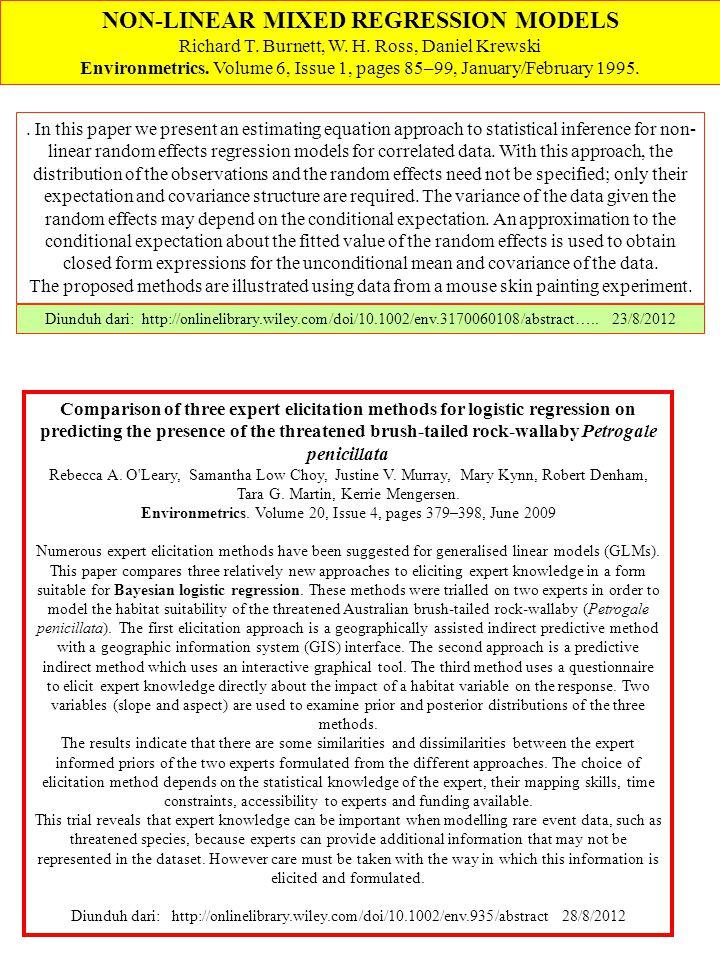 NON-LINEAR MIXED REGRESSION MODELS Richard T. Burnett, W. H. Ross, Daniel Krewski Environmetrics. Volume 6, Issue 1, pages 85–99, January/February 199