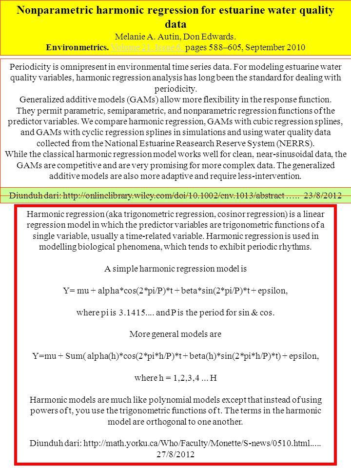 Nonparametric harmonic regression for estuarine water quality data Melanie A. Autin, Don Edwards. Environmetrics. Volume 21, Issue 6, pages 588–605, S