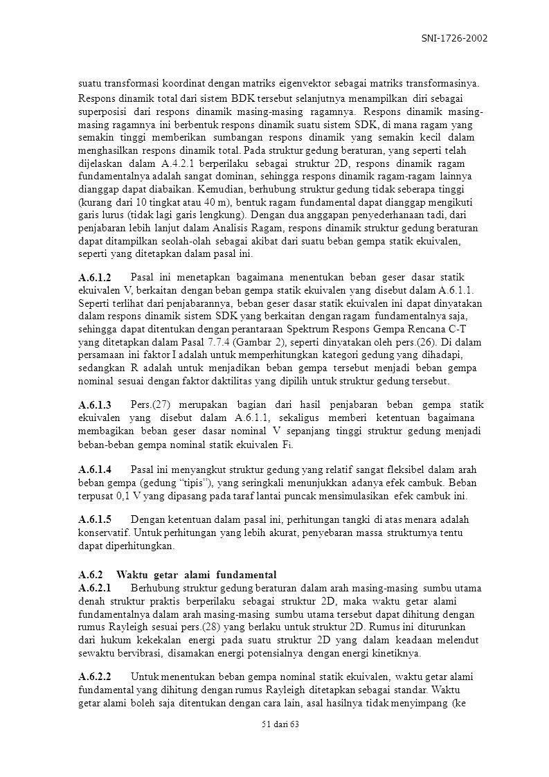 SNI-1726-2002 suatu transformasi koordinat dengan matriks eigenvektor sebagai matriks transformasinya.