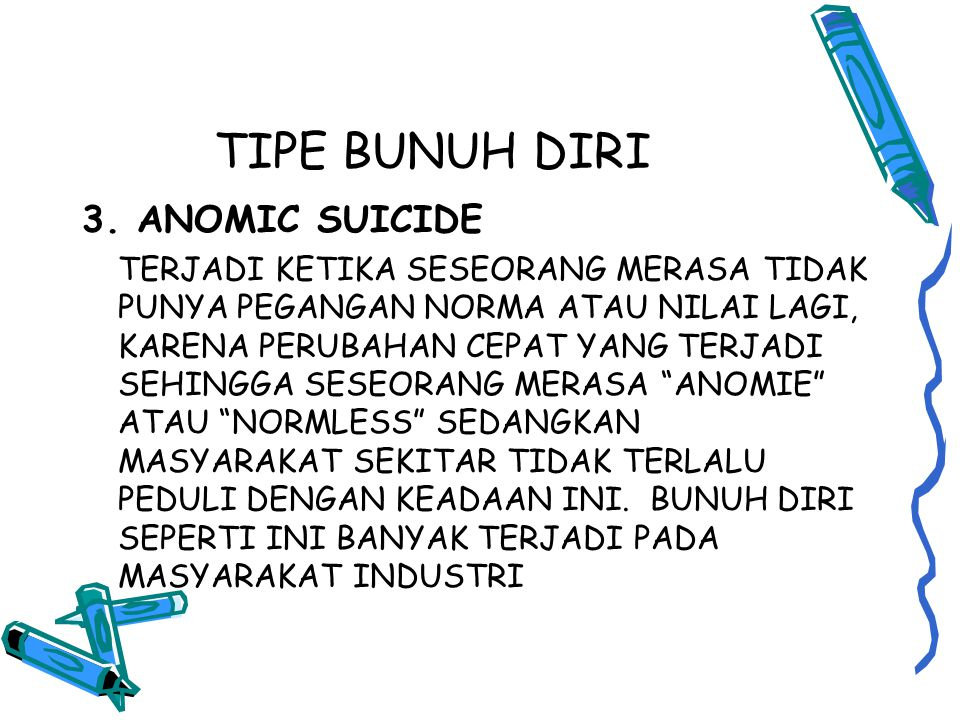 TIPE BUNUH DIRI 3.