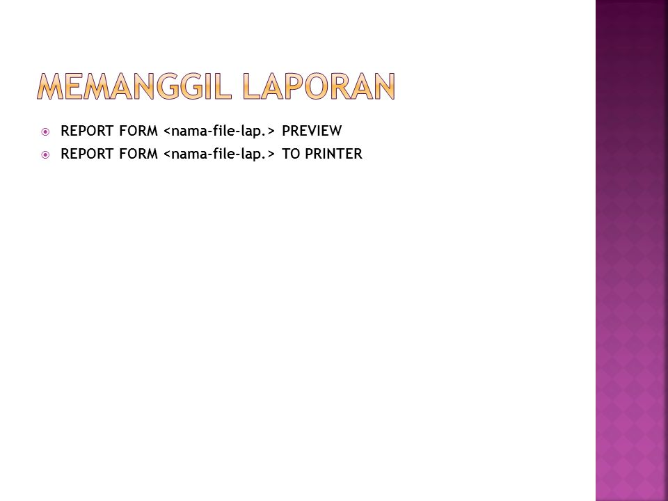  REPORT FORM PREVIEW  REPORT FORM TO PRINTER