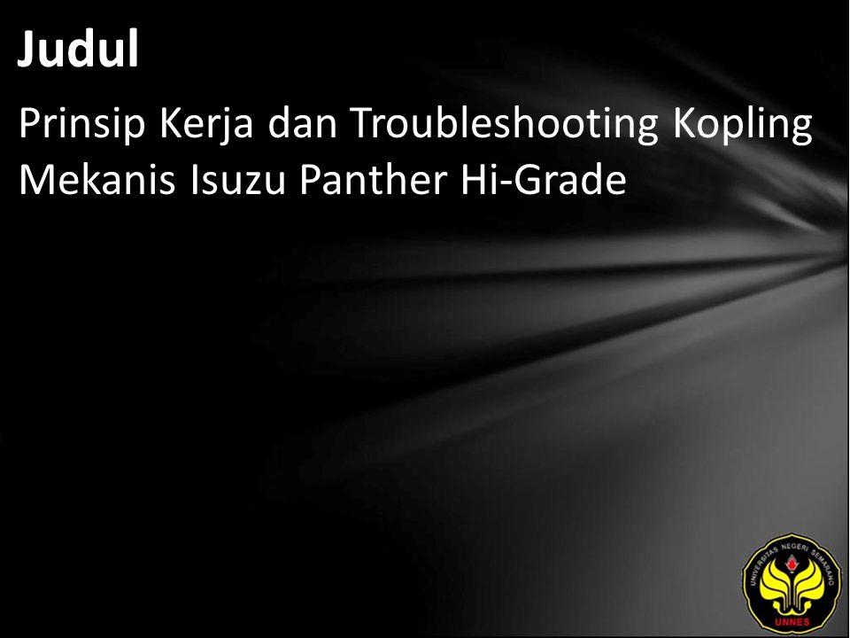 Judul Prinsip Kerja dan Troubleshooting Kopling Mekanis Isuzu Panther Hi-Grade