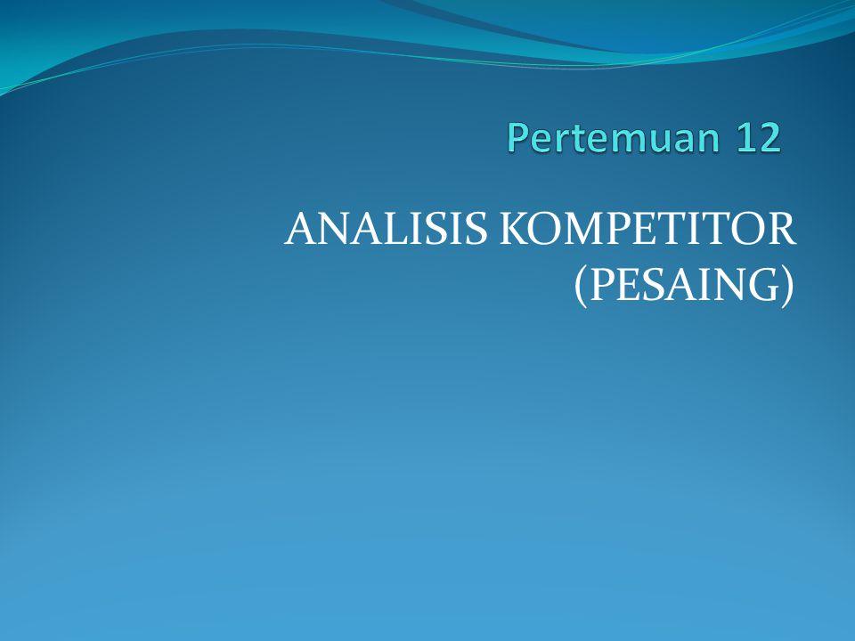 ANALISIS KOMPETITOR (PESAING)
