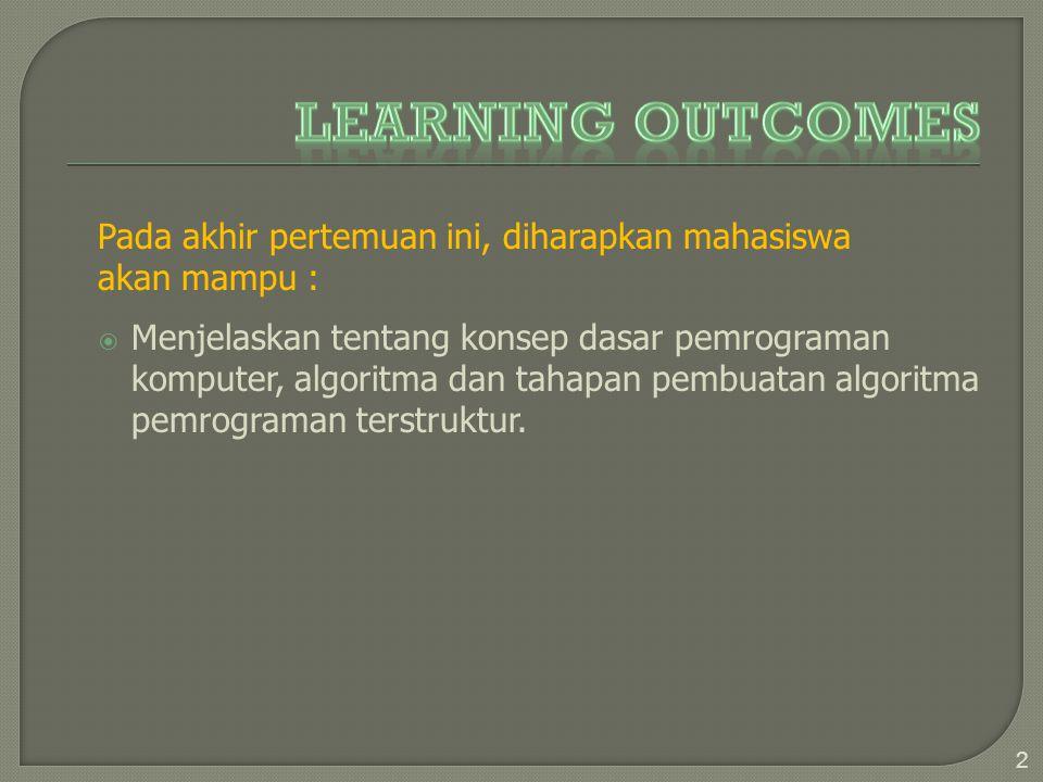 OOutline dari sebuah program komputer DDitulis dalam bahasa Inggris atau Indonesia sederhana KKata kunci (keyword) digunakan untuk menjelaskan struktur kendali (misalnya: jika , ulangi , sampai , if , repeat , until ) 33