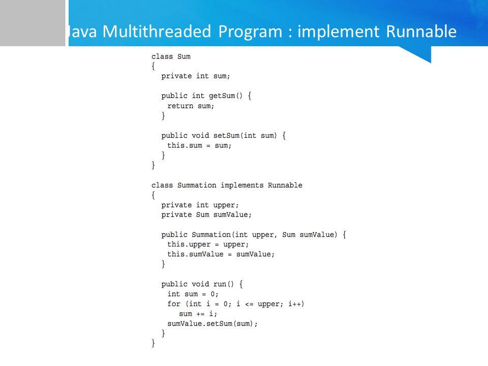 Java Multithreaded Program : implement Runnable