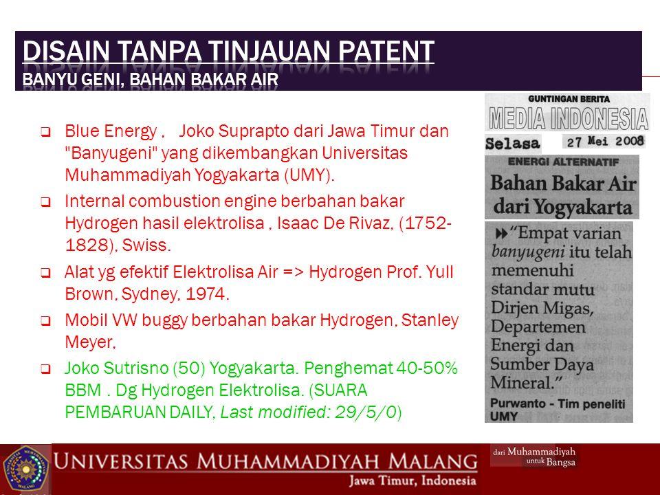  Blue Energy, Joko Suprapto dari Jawa Timur dan Banyugeni yang dikembangkan Universitas Muhammadiyah Yogyakarta (UMY).