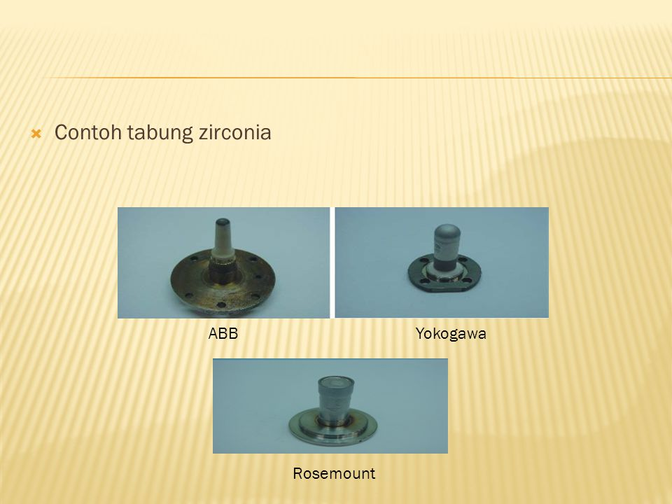  Contoh tabung zirconia ABBYokogawa Rosemount