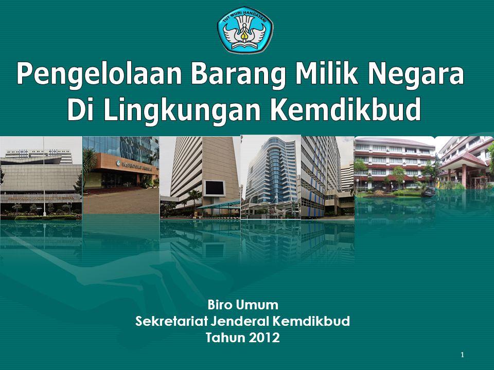1 Biro Umum Sekretariat Jenderal Kemdikbud Tahun 2012