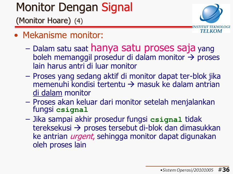 #37 Contoh: Bounded-buffer producer consumer Monitor Dengan Signal (Monitor Hoare) (5) Sistem Operasi/20101005