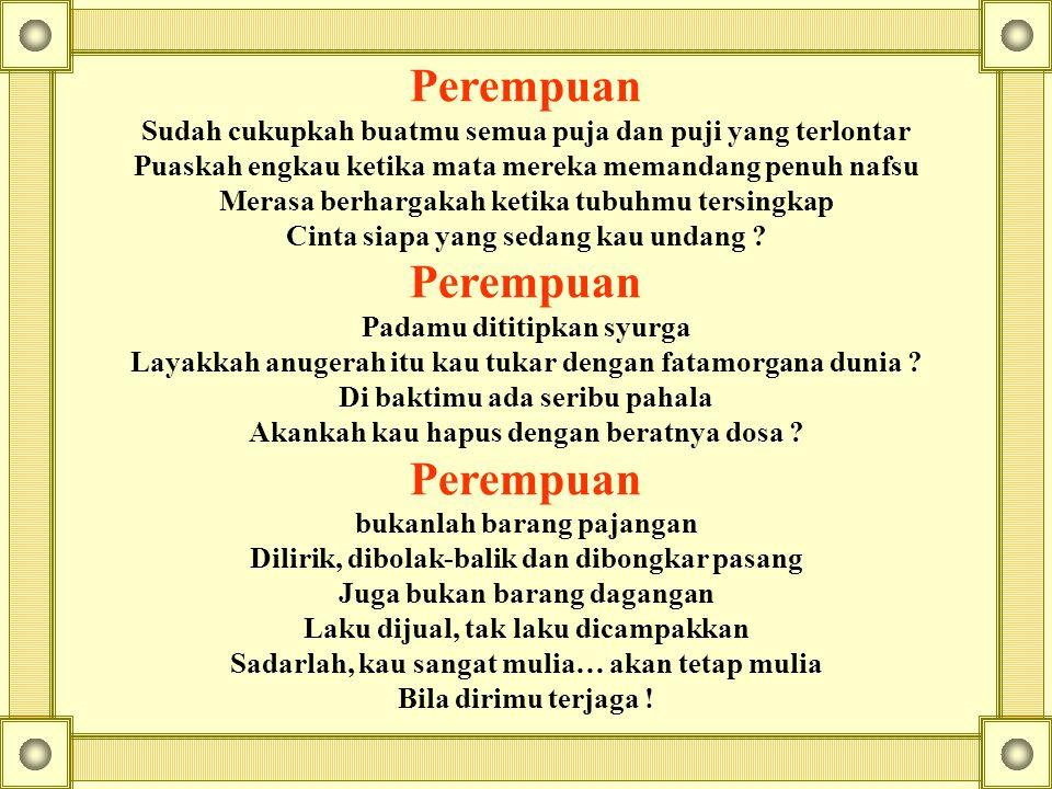 Pintar (IQ) Menyenangkan hati orang lain bila berbicara (EQ) Isi Hatinya Ikhlas (SQ), berbuat tanpa pamrih untuk manusia hanya untuk ALLAH semata