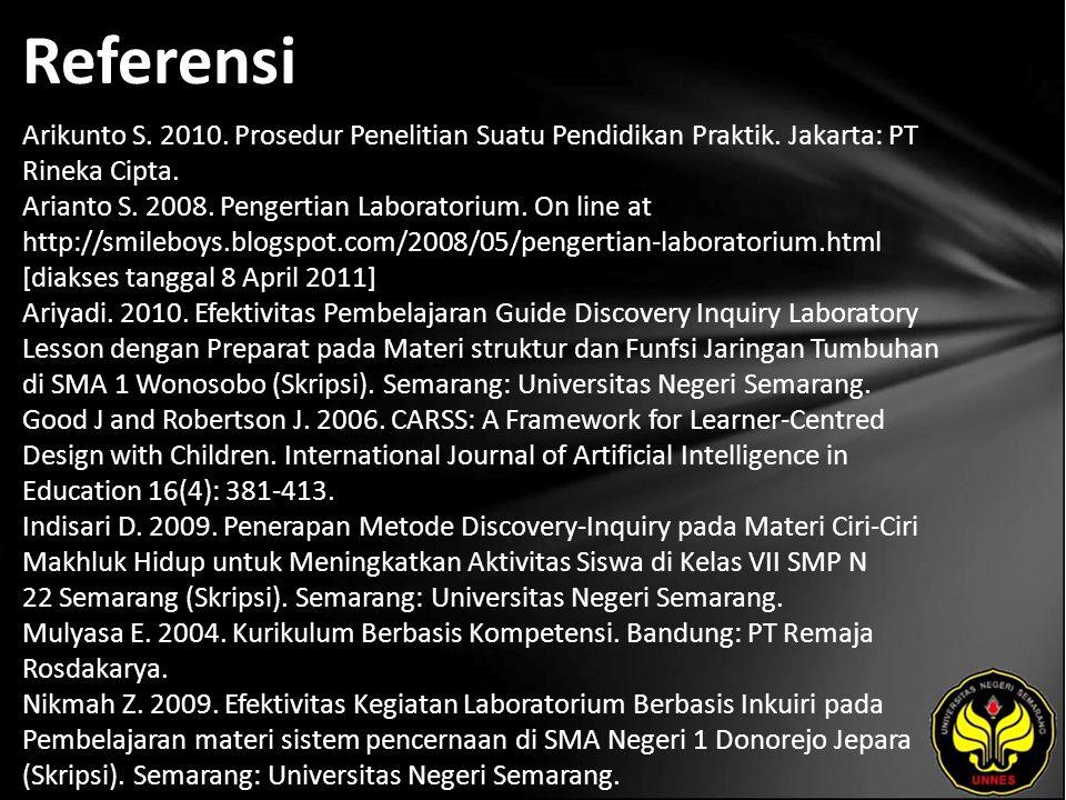 Referensi Arikunto S. 2010. Prosedur Penelitian Suatu Pendidikan Praktik.