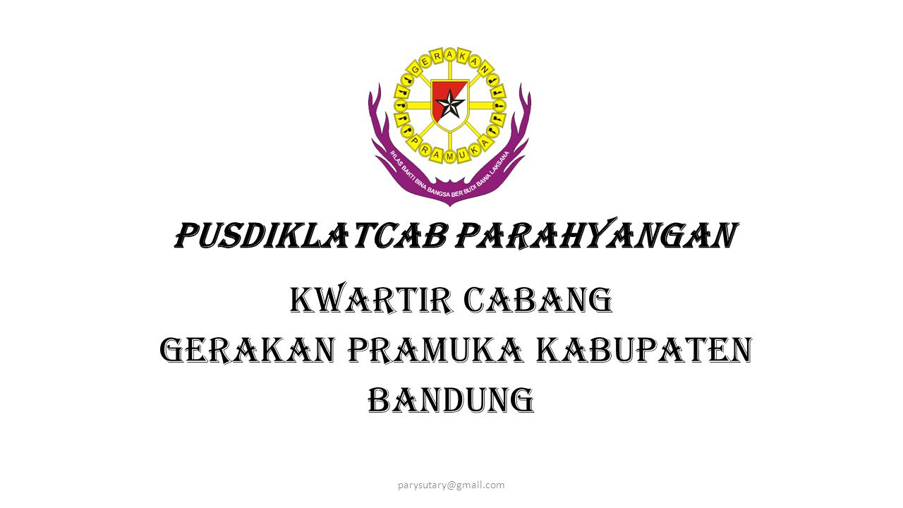 Pusdiklatcab Parahyangan Kwartir Cabang Gerakan Pramuka Kabupaten Bandung parysutary@gmail.com