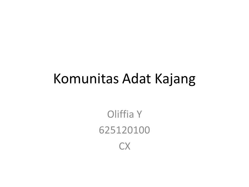 Komunitas Adat Kajang Oliffia Y 625120100 CX