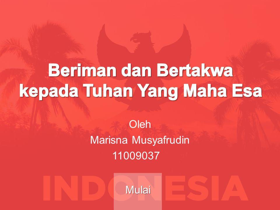 Oleh Marisna Musyafrudin 11009037 Mulai