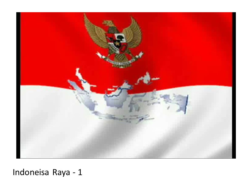 Indoneisa Raya - 1