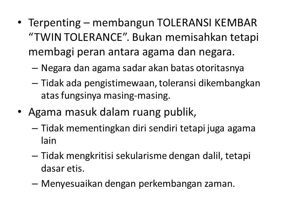 Terpenting – membangun TOLERANSI KEMBAR TWIN TOLERANCE .