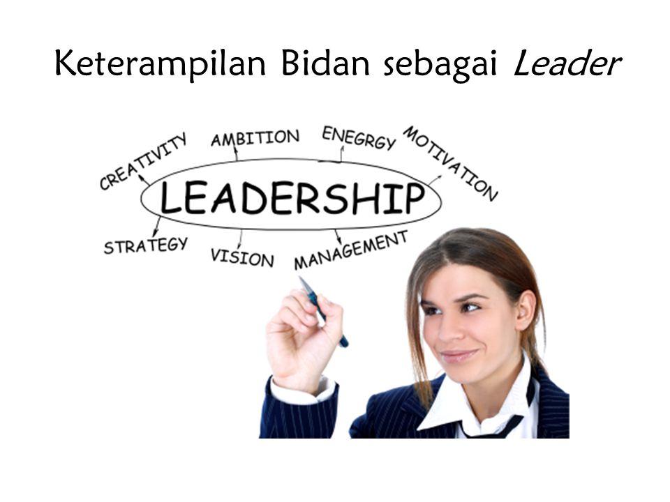 Keterampilan Bidan sebagai Leader