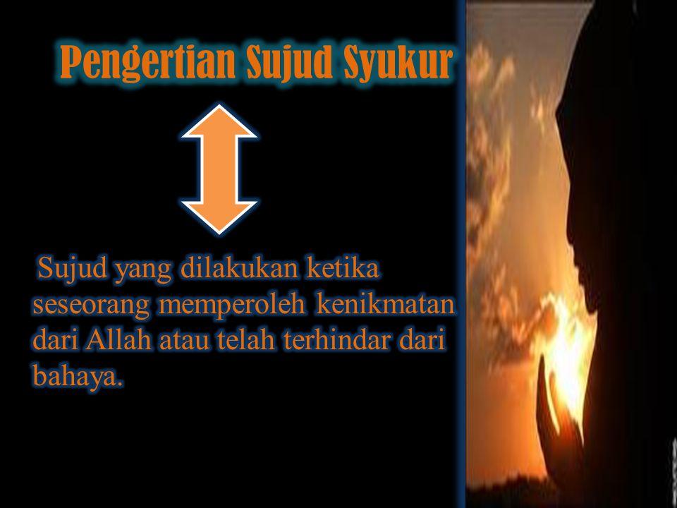 Selesai membaca atau mendengar ayat Sajdah Niat Bertakbiratul Ihram dan bersujud satu kali Berdo'a (membaca bacaan sujud tilawah) Duduk kembali Salam