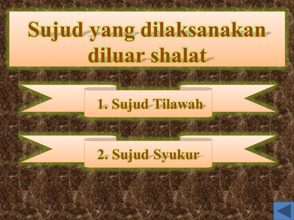 SSiswa mengetahui dan memahami serta mampu menyebutkan pengertian sujud tilawah dan sujud syukur SSiswa mengetahui dan menunjukan ayat-ayat sajdah