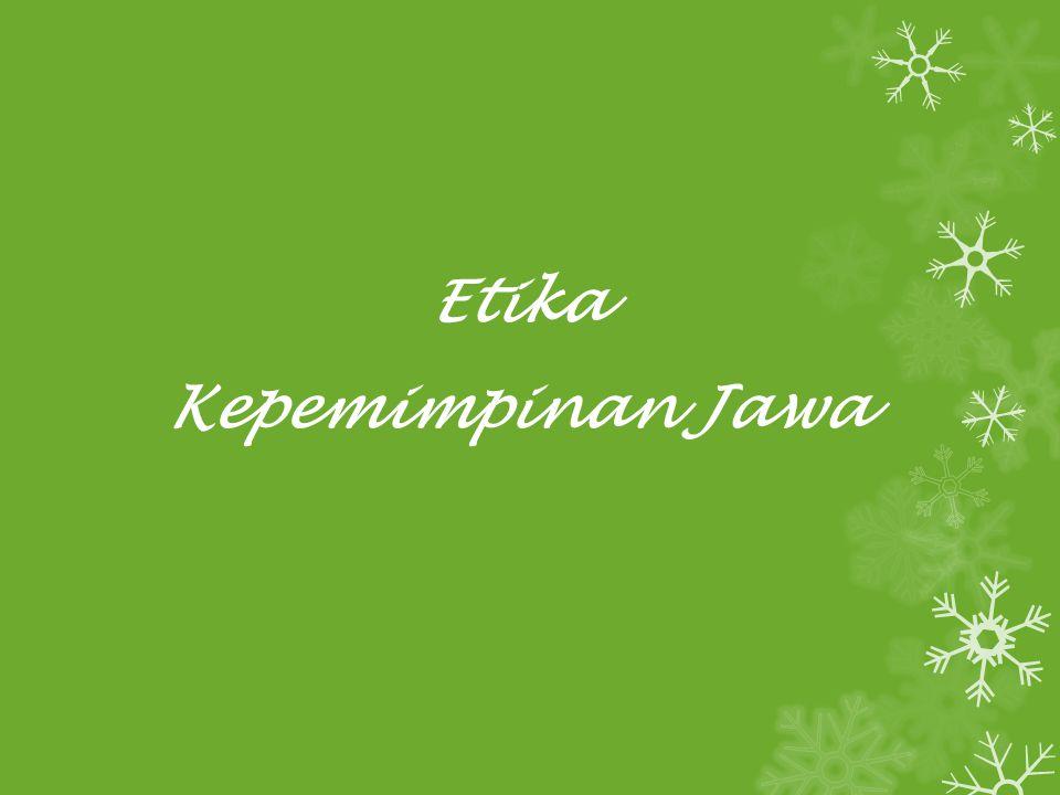 Prinsip hidup orang Jawa sesungguhnya bukan kompetisi, tapi harmoni yang dihasilkan oleh keselarsan dan rasa saling menghargai.