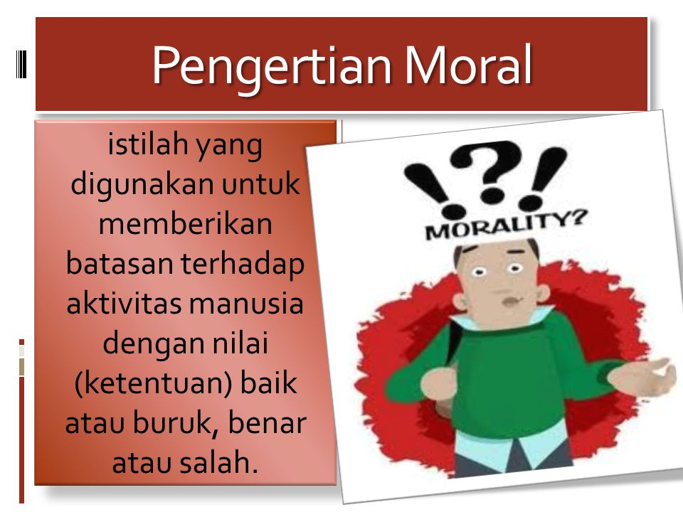 Pengertian Moral