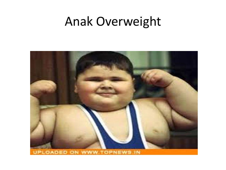 Anak Overweight