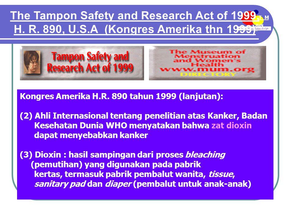 AVAI L T M EE-MDN Kongres Amerika H.R. 890 tahun 1999 (lanjutan): (2) Ahli Internasional tentang penelitian atas Kanker, Badan Kesehatan Dunia WHO men