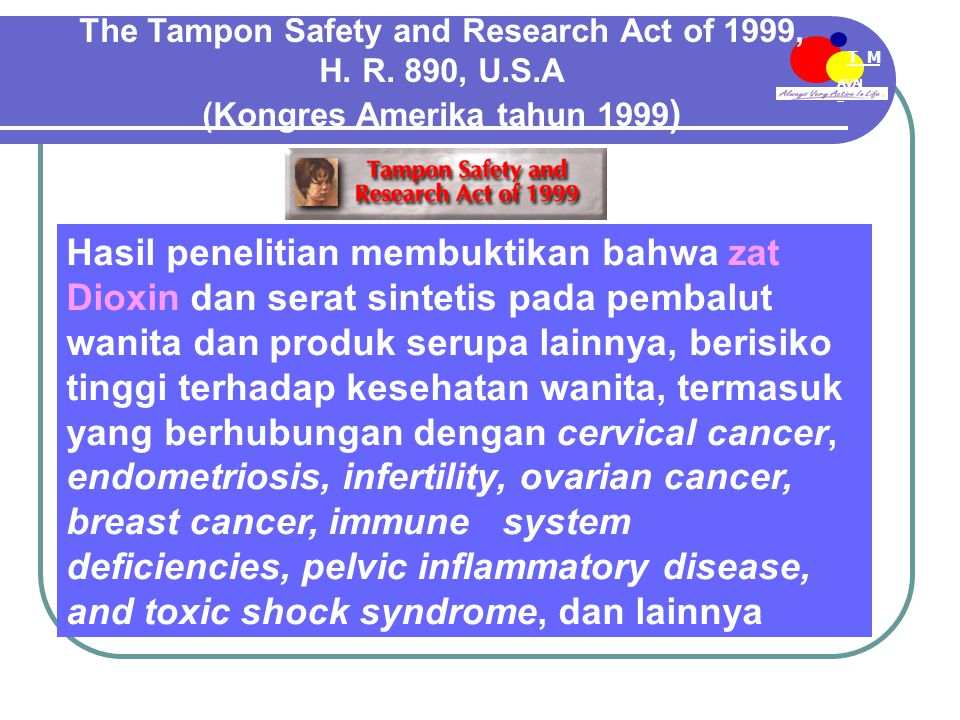 AVAI L T M EE-MDN The Tampon Safety and Research Act of 1999, H.