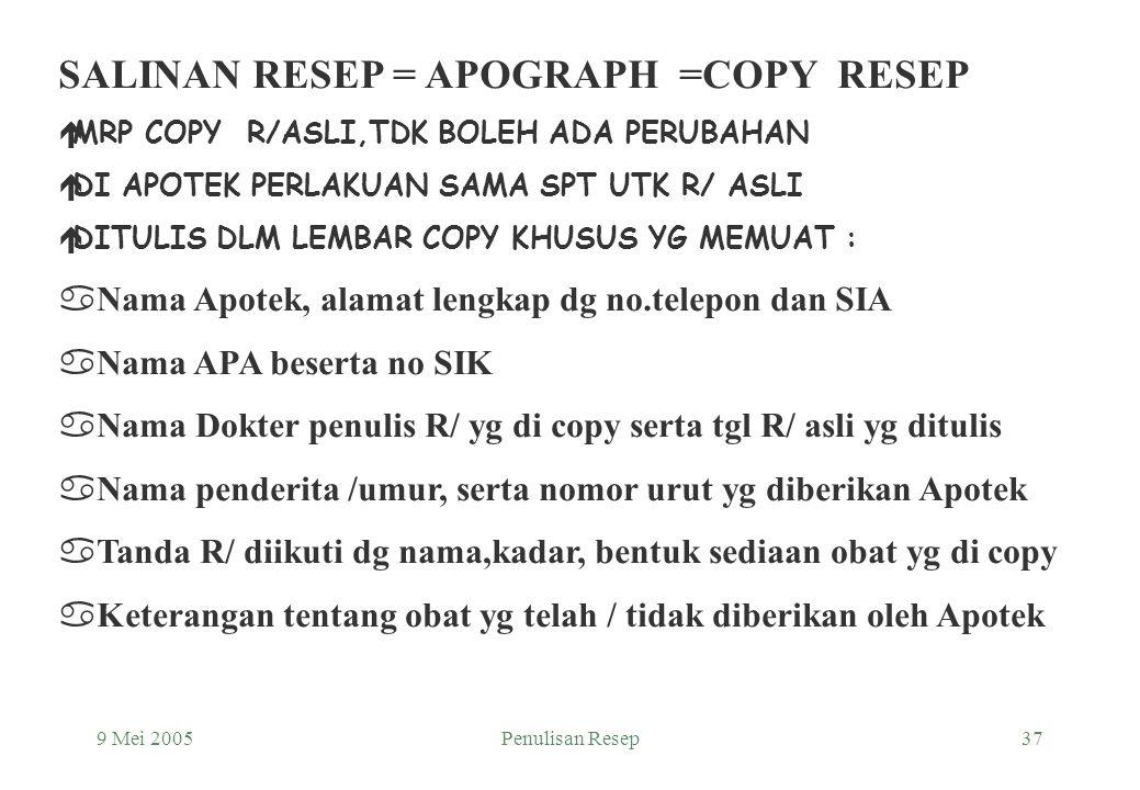 9 Mei 2005Penulisan Resep36 Prescriber's Signature Bandung …….. CITO ! R/ Disopyramide Inj. 10 mg/ml Amp.No.II S.i.m.m. Pro : Umur : Alamat :