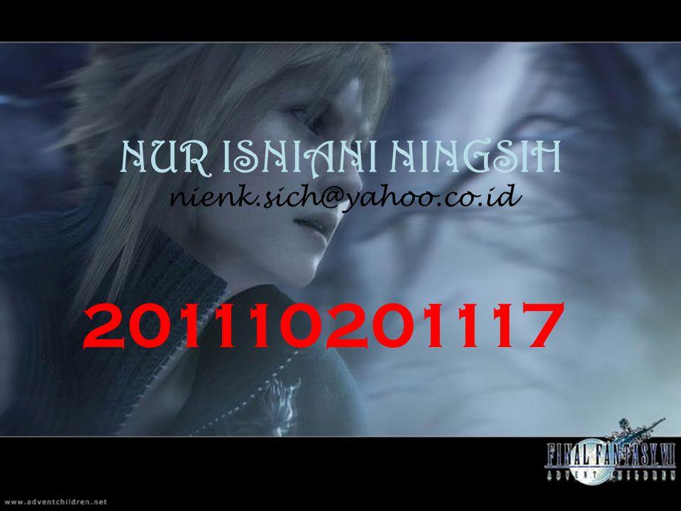 NUR ISNIANI NINGSIH nienk.sich@yahoo.co.id 201110201117