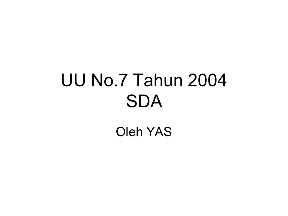 UU No.7 Tahun 2004 SDA Oleh YAS