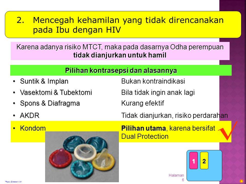 Modul 5, Halaman 17 Transmisi HIV melalui ASI Sumber: Coutsoudis et al.