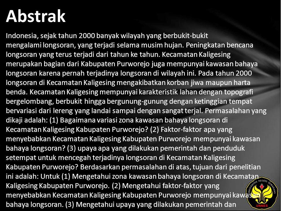Abstrak Indonesia, sejak tahun 2000 banyak wilayah yang berbukit-bukit mengalami longsoran, yang terjadi selama musim hujan.