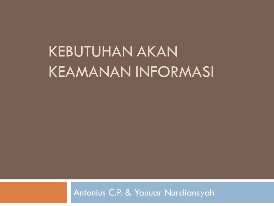 Informasi  Informasi saat ini sudah menjadi sebuah komoditi yang sangat penting.