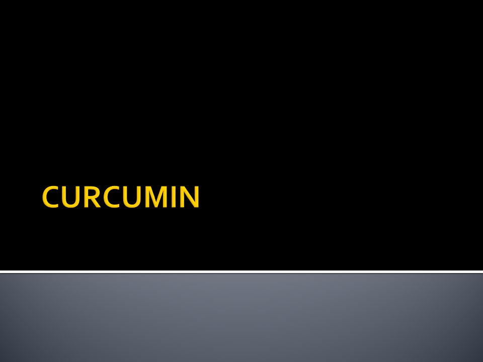  Curcumin is a major component of food flavouring turmeric and has been used as a herbal medicine.
